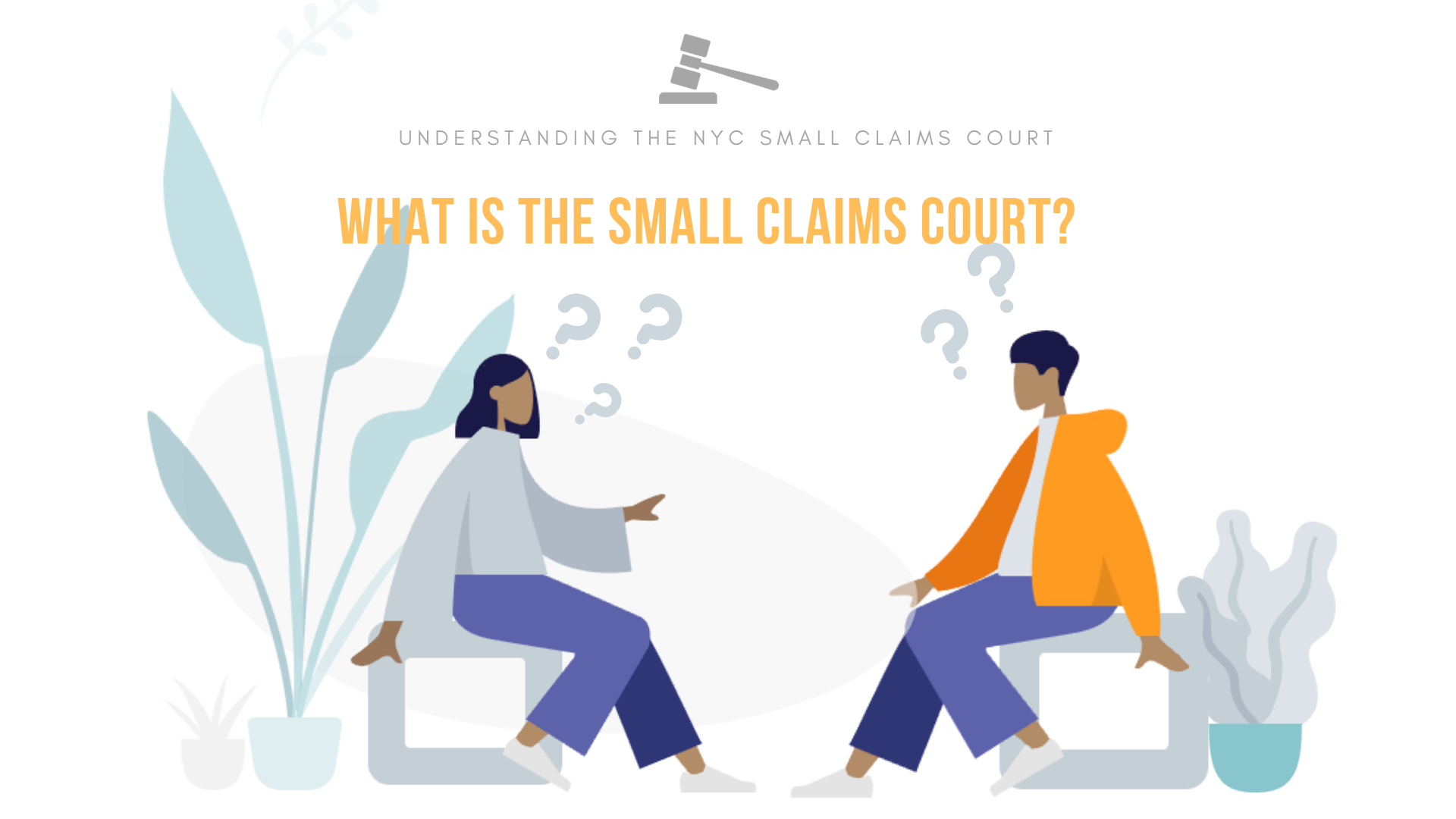Understanding the NYC Small Claims Court