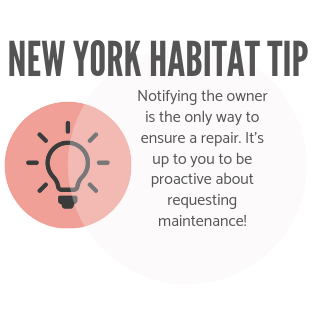 New York Habitat tip infographic telling tenants to notify the owner in order to ensure a repair.