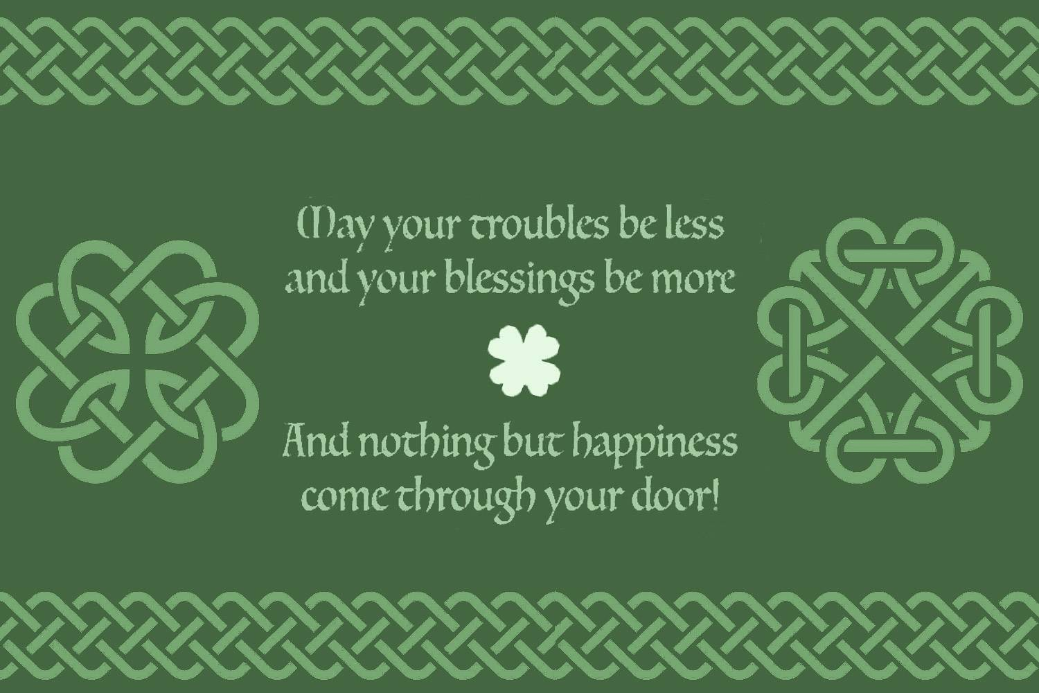 Image of an Irish house blessing written on green background with Celtic knot design and shamrocks