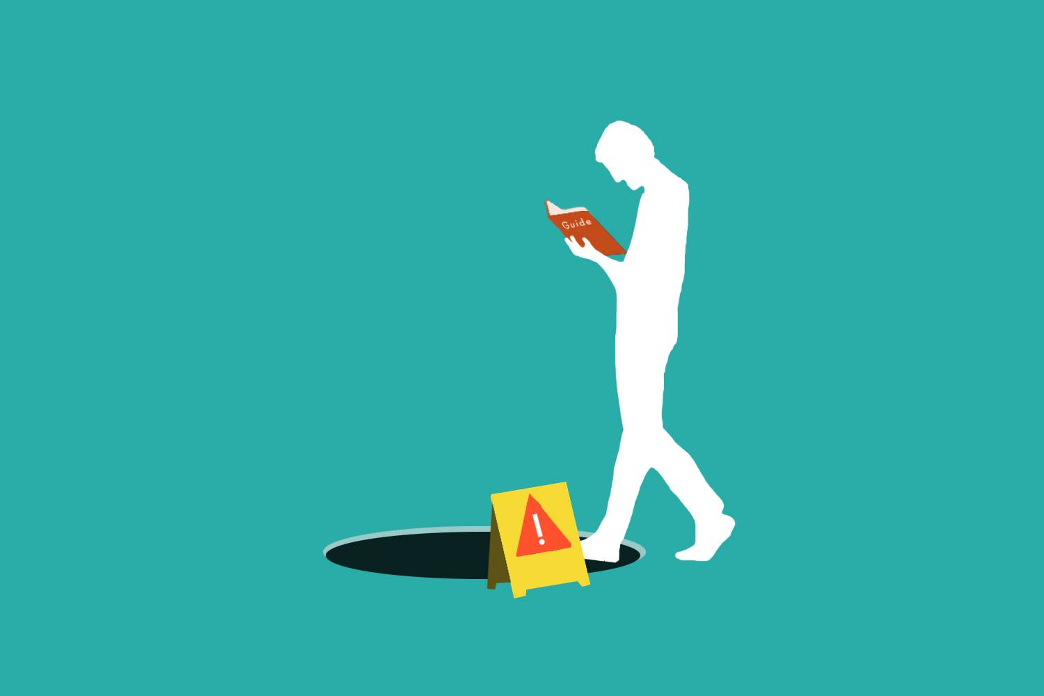 """Infographic of a man with his head in a book reading a """"Guide to Success"""" while stepping over a hole with a """"caution"""" sign next to it"""