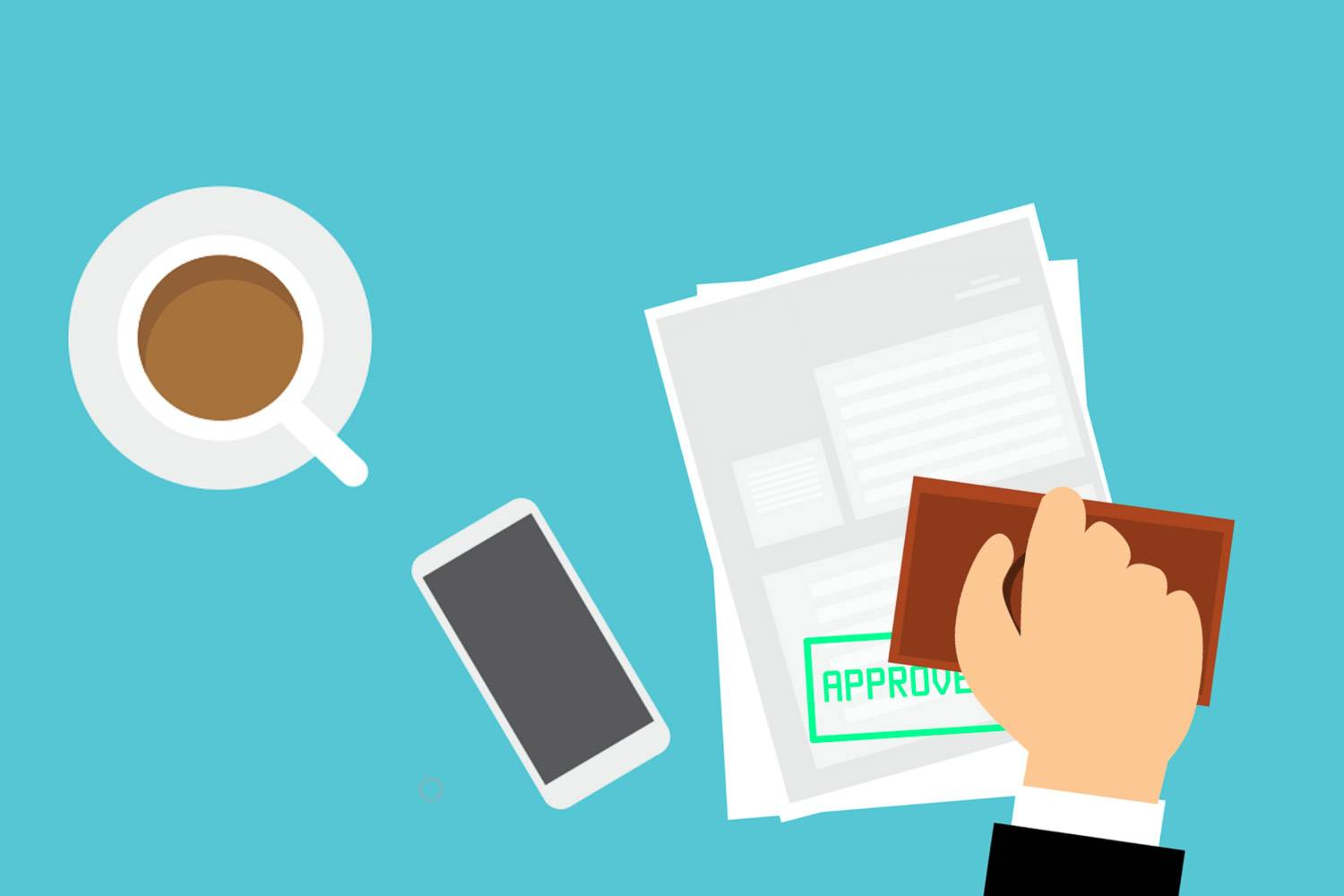Image of paperwork being approved with a stamp, along with a cup of coffee and cell phone